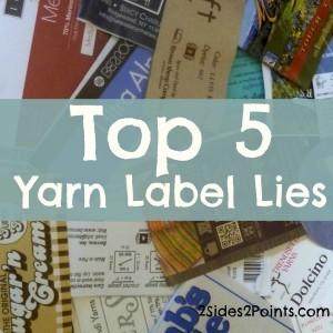 Top 5 Yarn Label Lies