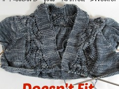 11 Reasons Your Hand Knit Sweater Doesn't Fit