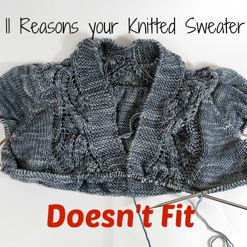 Reasons Your Sweater Doesn't Fit