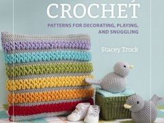 Book Review: Modern Baby Crochet by Stacey Trock