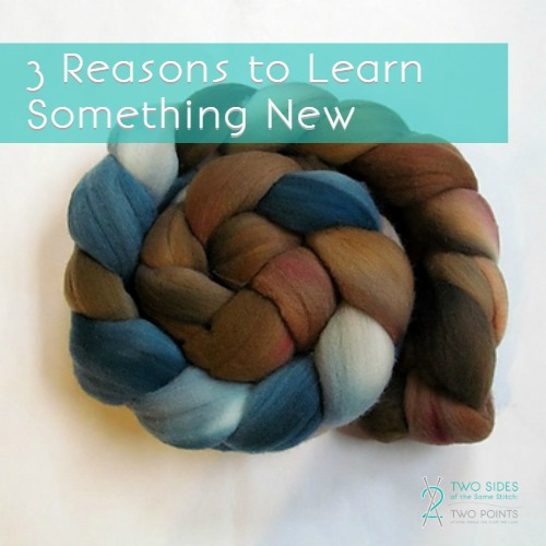 3 reasons to learn something new