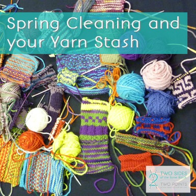 Spring cleaning and your yarn stash