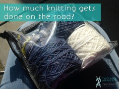 How Much Knitting Gets Done on the Road?