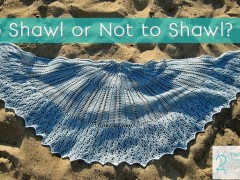To Shawl or Not to Shawl?